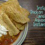 Instant Pot Chicken Tortilla Soup (and Other Adventures)
